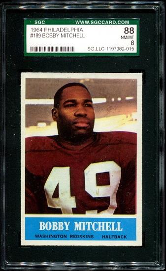 1964 Philadelphia #189 - Bobby Mitchell - SGC 88