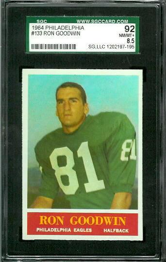 1964 Philadelphia #133 - Ron Goodwin - SGC 92