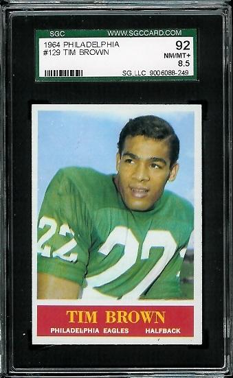 1964 Philadelphia #129 - Timmy Brown - SGC 92