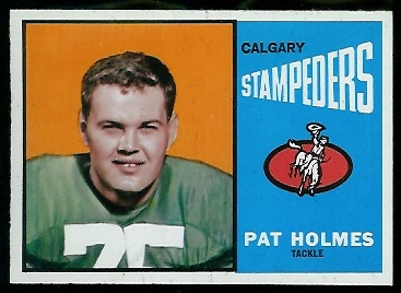1964 Topps CFL #18 - Pat Holmes - nm