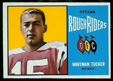 1964 Topps CFL #56 - Whit Tucker - nm