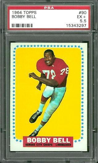 1964 Topps #90 - Bobby Bell - PSA 5.5