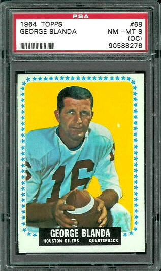 1964 Topps #68 - George Blanda - PSA 8 oc