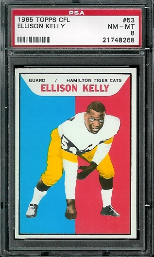 1965 Topps CFL #53 - Ellison Kelly - PSA 8