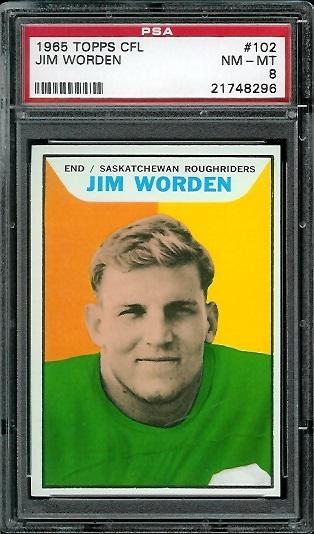 1965 Topps CFL #102 - Jim Worden - PSA 8