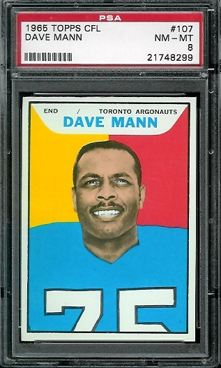 1965 Topps CFL #107 - Dave Mann - PSA 8