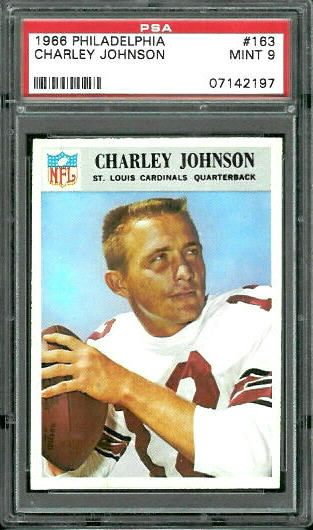 1966 Philadelphia #163 - Charley Johnson - PSA 9