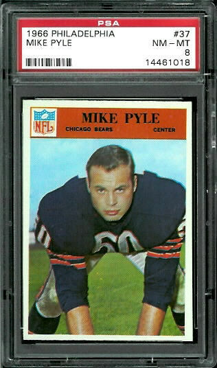 1966 Philadelphia #37 - Mike Pyle - PSA 8