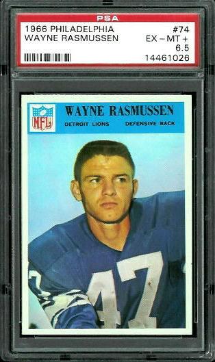 1966 Philadelphia #74 - Wayne Rasmussen - PSA 6.5
