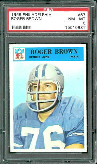 1966 Philadelphia #67 - Roger Brown - PSA 8