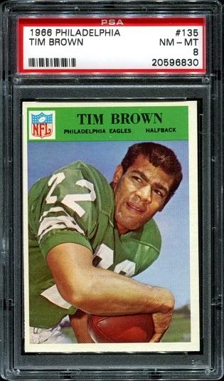 1966 Philadelphia #135 - Timmy Brown - PSA 8