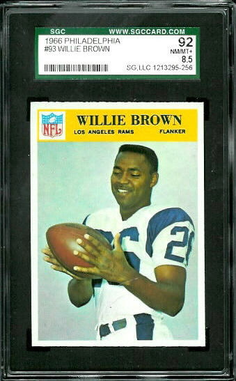 1966 Philadelphia #93 - Willie Brown - SGC 92
