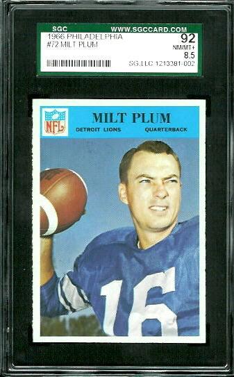 1966 Philadelphia #72 - Milt Plum - SGC 92