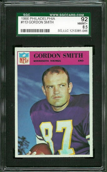 1966 Philadelphia #113 - Gordon Smith - SGC 92