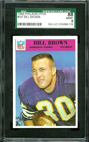 1966 Philadelphia #107 - Bill Brown - SGC 88