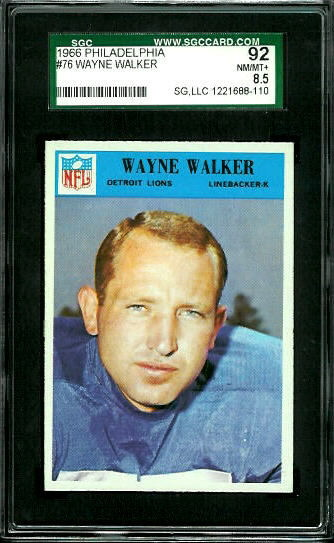 1966 Philadelphia #76 - Wayne Walker - SGC 92