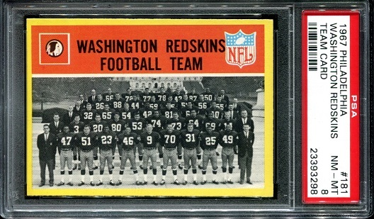1967 Philadelphia #181 - Washington Redskins Team - PSA 8