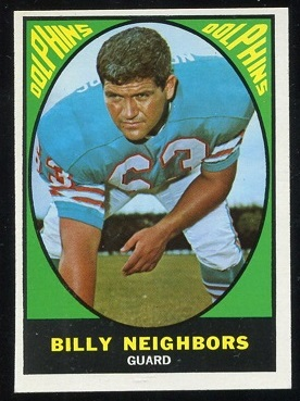 1967 Topps #84 - Bill Neighbors - ex