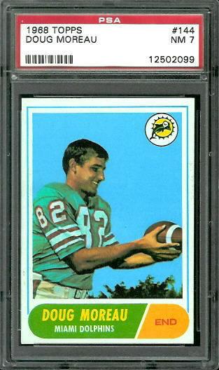1968 Topps #144 - Doug Moreau - PSA 7