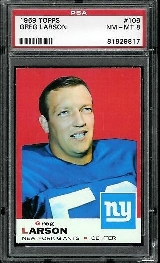 1969 Topps #106 - Greg Larson - PSA 8