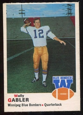 1970 O-Pee-Chee CFL #61 - Wally Gabler - nm oc