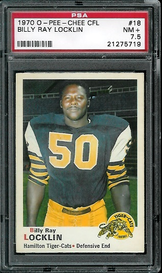 1970 O-Pee-Chee CFL #18 - Billy Ray Locklin - PSA 7.5
