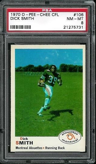 1970 O-Pee-Chee CFL #106 - Dick Smith - PSA 8
