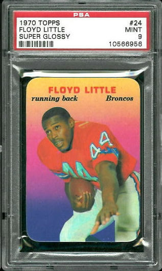 1970 Topps Super Glossy #24 - Floyd Little - PSA 9