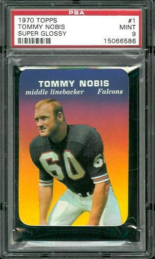 1970 Topps Super Glossy #1 - Tommy Nobis - PSA 9