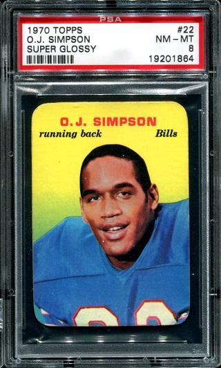 1970 Topps Super Glossy #22 - O.J. Simpson - PSA 8