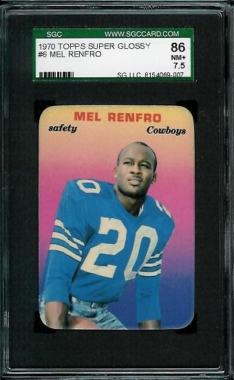 1970 Topps Super Glossy #6 - Mel Renfro - SGC 86
