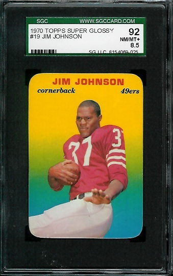 1970 Topps Super Glossy #19 - Jim Johnson - SGC 92