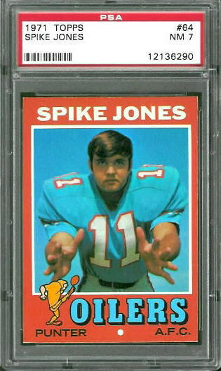 1971 Topps #64 - Spike Jones - PSA 7