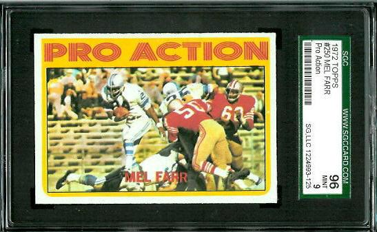 1972 Topps #250 - Mel Farr Pro Action - SGC 96