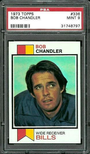 1973 Topps #336 - Bob Chandler - PSA 9