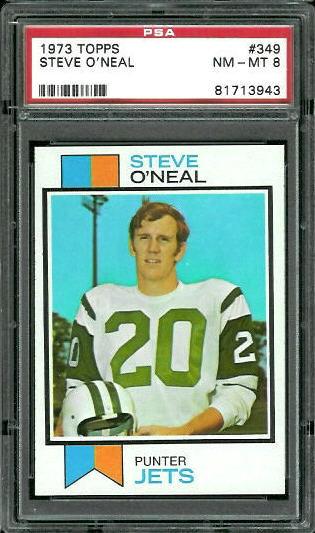 1973 Topps #349 - Steve O'Neal - PSA 8