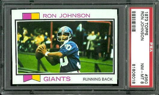 1973 Topps #350 - Ron Johnson - PSA 8