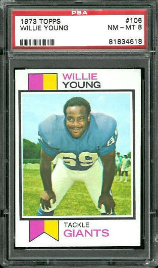 1973 Topps #106 - Willie Young - PSA 8