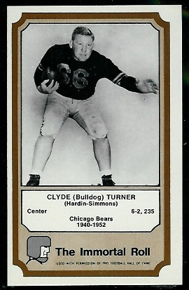 1974 Fleer Immortal Roll #47 - Bulldog Turner - nm