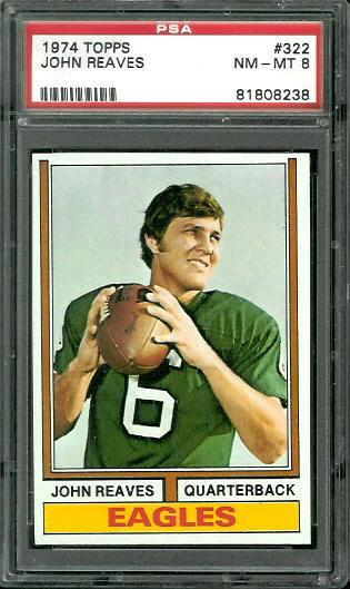 1974 Topps #322 - John Reaves - PSA 8