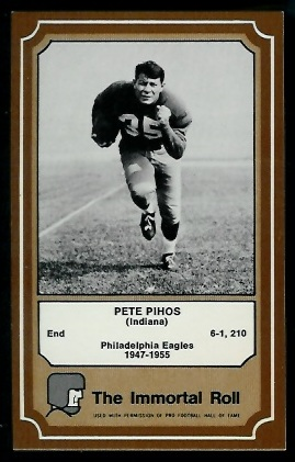 1975 Fleer Immortal Roll #41 - Pete Pihos - nm+