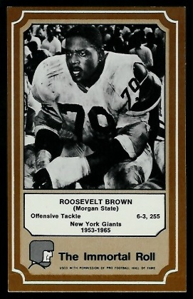 1975 Fleer Immortal Roll #62 - Roosevelt Brown - nm