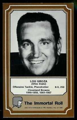 1975 Fleer Immortal Roll #81 - Lou Groza - nm