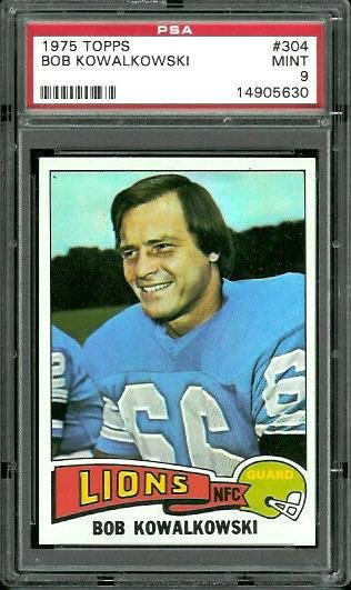 1975 Topps #304 - Bob Kowalkowski - PSA 9