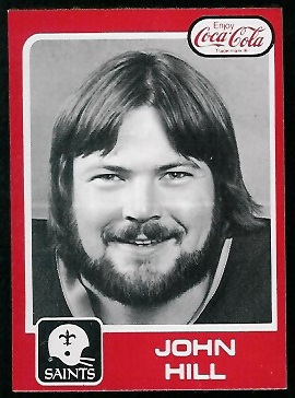 1979 Coke Saints #25 - John Hill - nm+